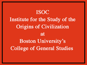 Poster for Boston University's new Institute for the Study of the  							Origins of Civilization